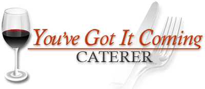 You've Got It Coming Caterer Old Naples Florida